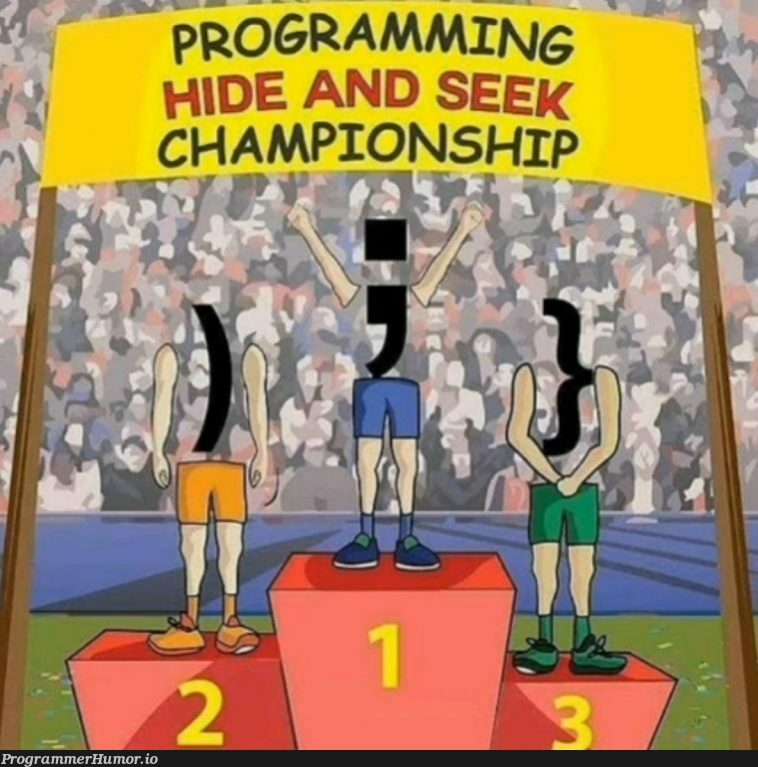 And the winner is the semicolon | programming-memes, program-memes, ide-memes, semicolon-memes | ProgrammerHumor.io