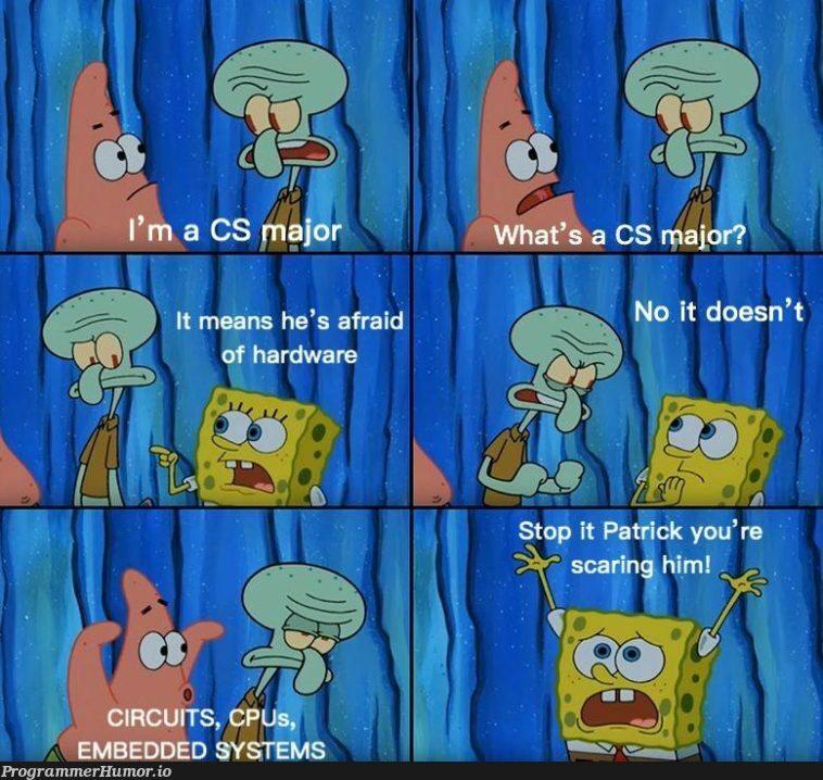 cS MaJOrs aReN'T eNGinEeRS   engineer-memes, hardware-memes, IT-memes, cs-memes   ProgrammerHumor.io