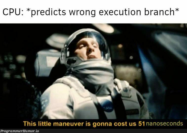 Branch prediction   ProgrammerHumor.io
