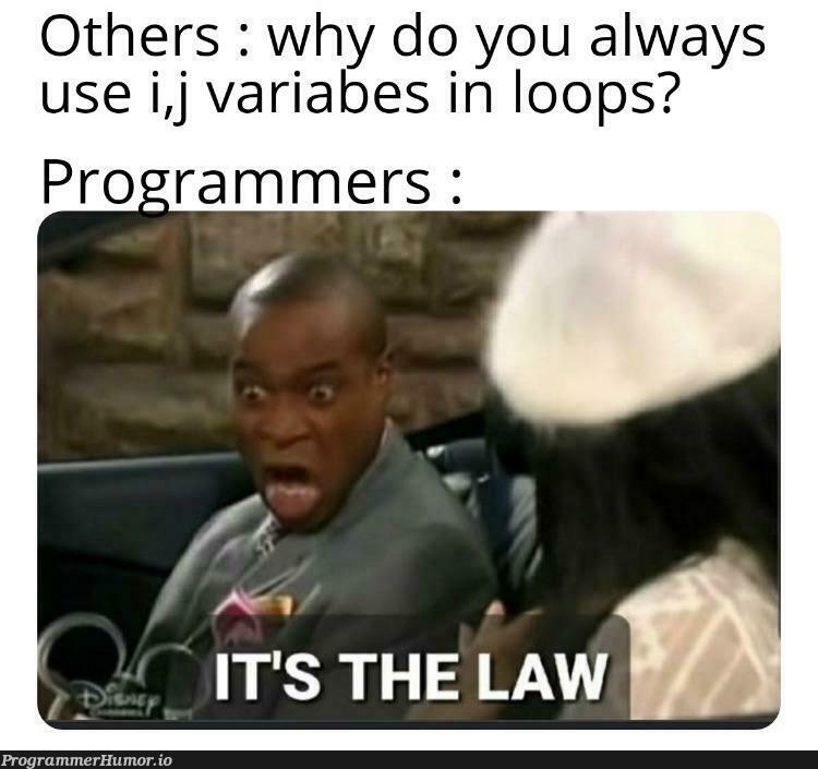 Programming rule no. 27   programming-memes, program-memes, loops-memes, oop-memes   ProgrammerHumor.io