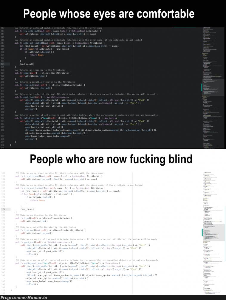 Please take care of your eyes | loc-memes, lock-memes, string-memes, object-memes | ProgrammerHumor.io