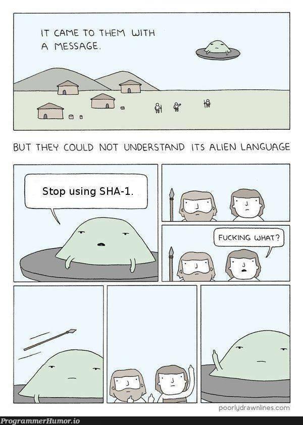 Stop using SHA-1.   language-memes   ProgrammerHumor.io