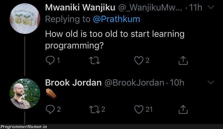 Truest words about Programming   programming-memes, program-memes, rds-memes   ProgrammerHumor.io
