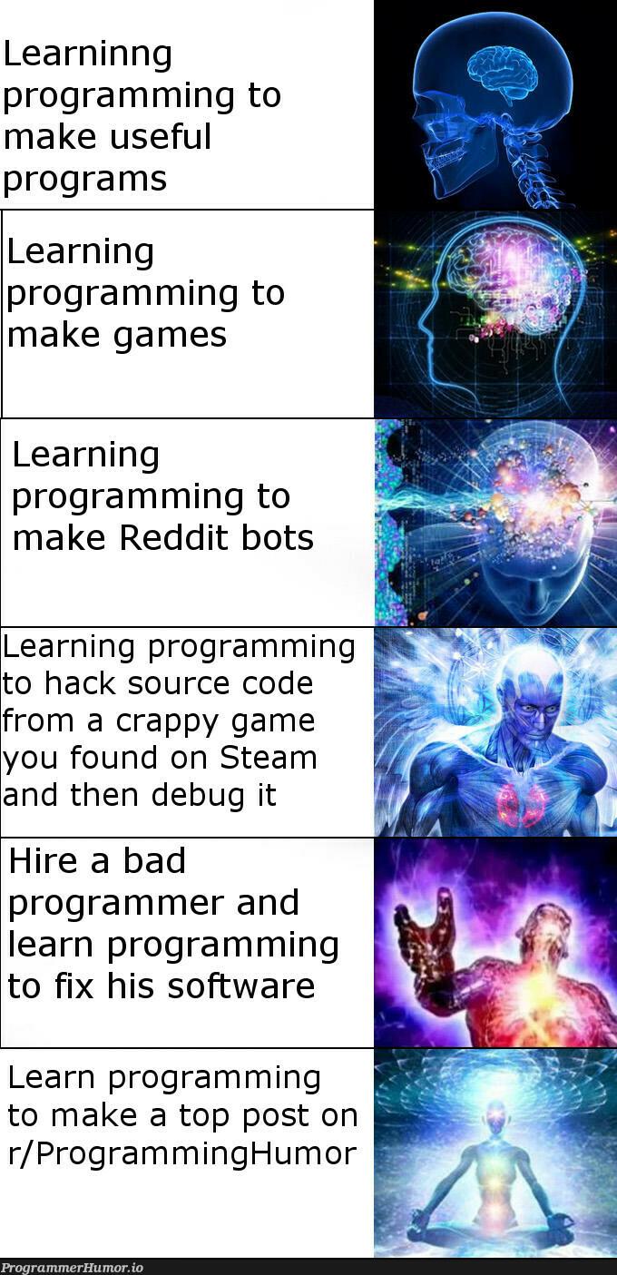 Expanding Brain meme for y'all   programming-memes, programmer-memes, software-memes, code-memes, program-memes, bug-memes, debug-memes, fix-memes, reddit-memes, IT-memes, bot-memes, source code-memes   ProgrammerHumor.io