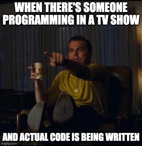 Every time   code-memes   ProgrammerHumor.io