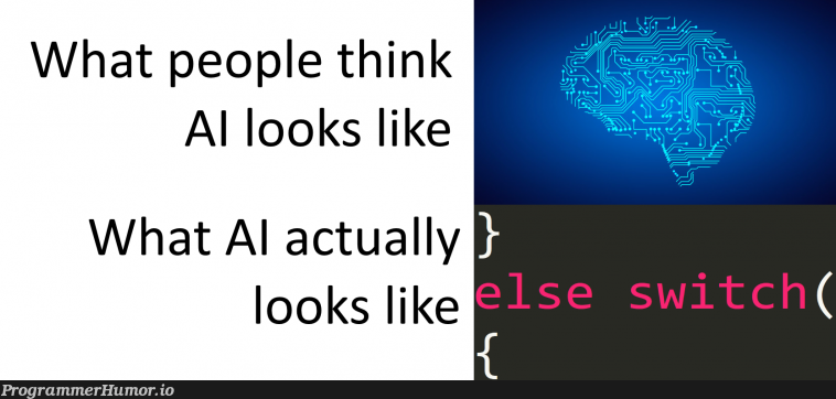 AI's true face revealed   ProgrammerHumor.io