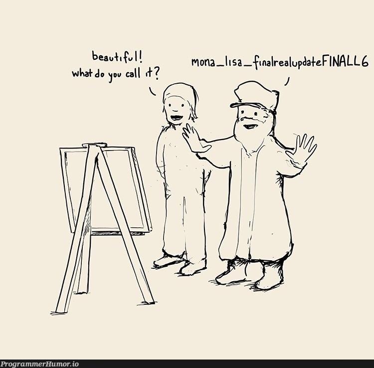 version control | version-memes, version control-memes, date-memes | ProgrammerHumor.io