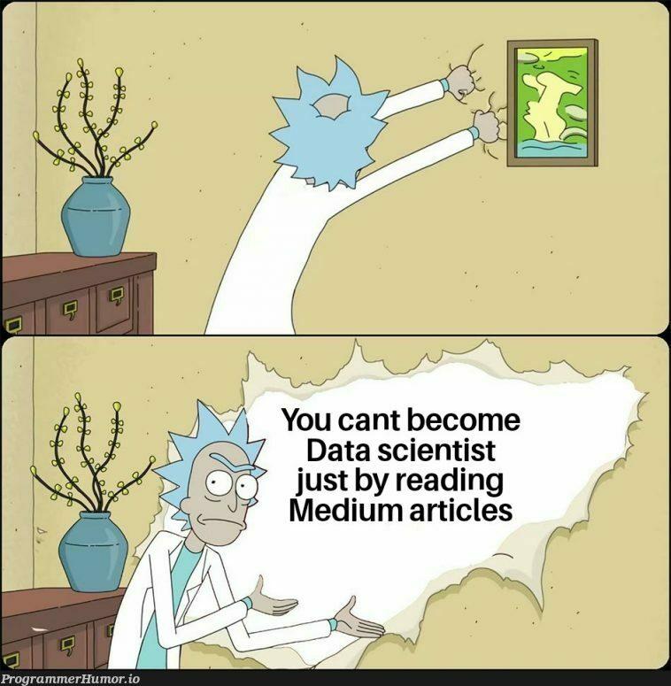 Rick spitting facts   data-memes, data scientist-memes   ProgrammerHumor.io
