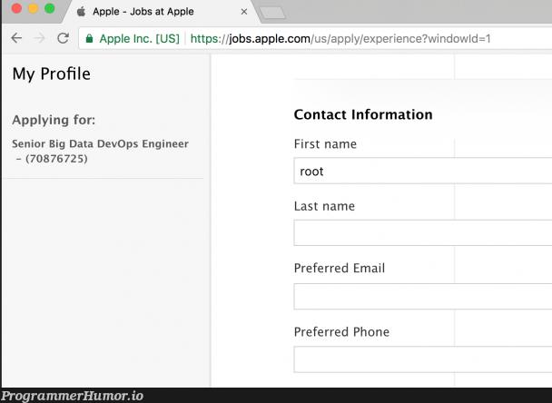 Getting a job at Apple | engineer-memes, data-memes, apple-memes, http-memes, email-memes, big data-memes, devops-memes | ProgrammerHumor.io