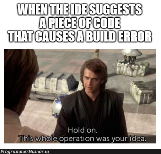 Am I a joke to you?   code-memes, api-memes, idea-memes, ide-memes   ProgrammerHumor.io