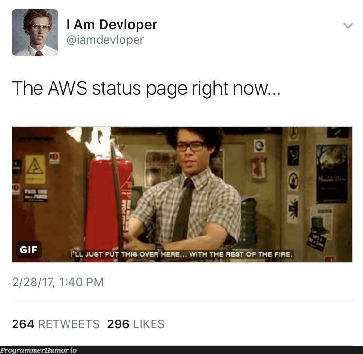 Everyone is freaking out and... | aws-memes, rest-memes, retweet-memes | ProgrammerHumor.io