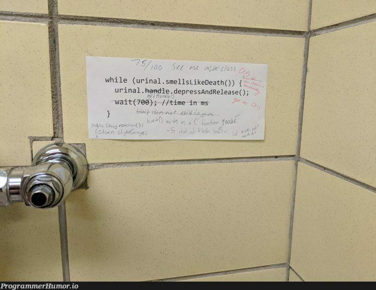 A sign posted on a broken urinal in my CS building   release-memes, IT-memes, vm-memes, cs-memes   ProgrammerHumor.io