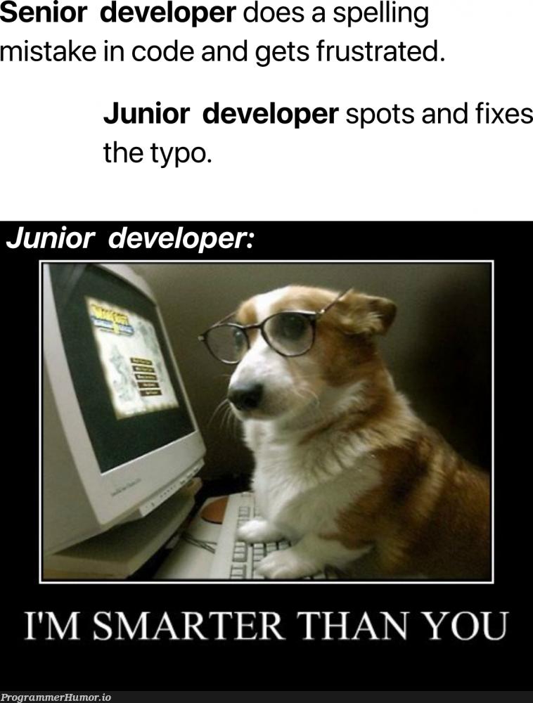 Yeah, I am smart   developer-memes, code-memes, fix-memes   ProgrammerHumor.io