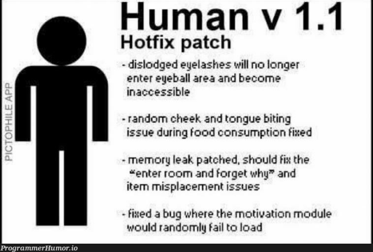 Human v1.1 | bug-memes, random-memes, fix-memes | ProgrammerHumor.io
