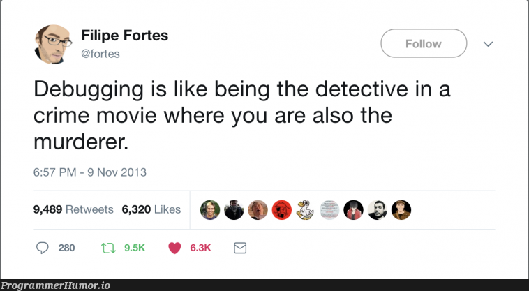 We are all Sherlock Holmes ... and Moriarty | debugging-memes, bug-memes, loc-memes, lock-memes, debug-memes | ProgrammerHumor.io