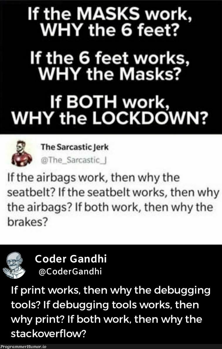Isn't it illogical and logical at same time like your 6 Month old code? | code-memes, coder-memes, stackoverflow-memes, stack-memes, debugging-memes, bug-memes, loc-memes, lock-memes, debug-memes, overflow-memes, IT-memes, bot-memes | ProgrammerHumor.io