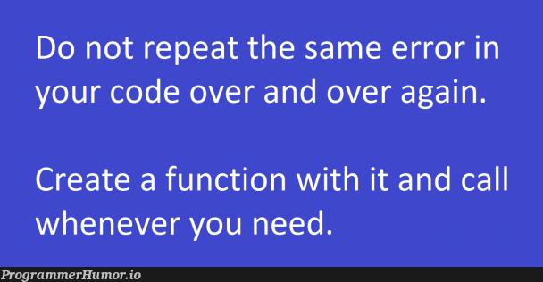 Optimize errors   code-memes, errors-memes, function-memes, error-memes, IT-memes   ProgrammerHumor.io