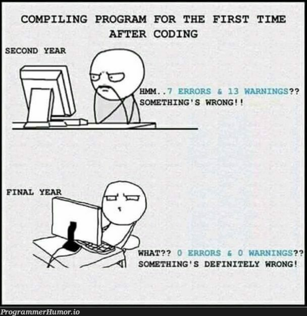 What?   coding-memes, program-memes, errors-memes, warning-memes, error-memes   ProgrammerHumor.io