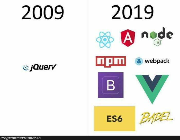 JavaScript 10 years challenge   javascript-memes, java-memes   ProgrammerHumor.io