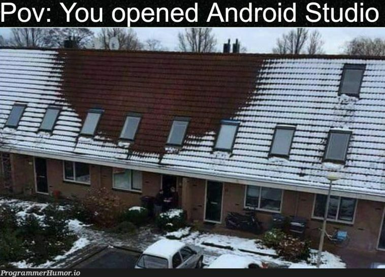 Blyat i done it again | android-memes, android studio-memes, IT-memes | ProgrammerHumor.io