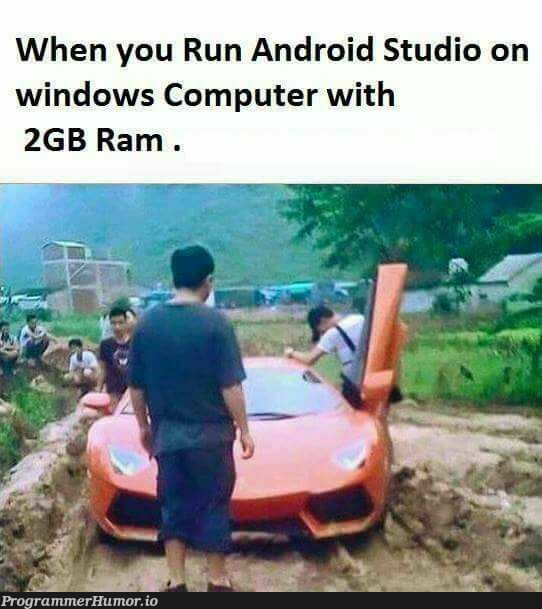 Accurate af | computer-memes, android-memes, android studio-memes, windows-memes | ProgrammerHumor.io