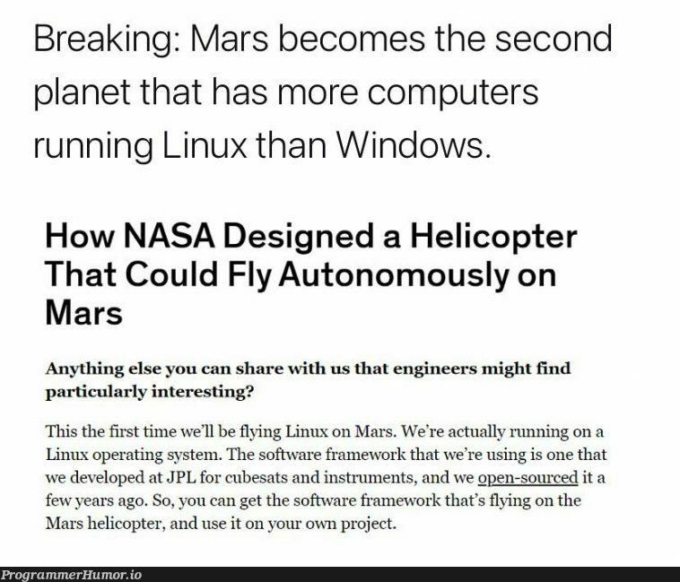 Linux on Mars   software-memes, computer-memes, linux-memes, engineer-memes, design-memes, ux-memes, windows-memes, rest-memes, IT-memes, framework-memes, operating system-memes   ProgrammerHumor.io