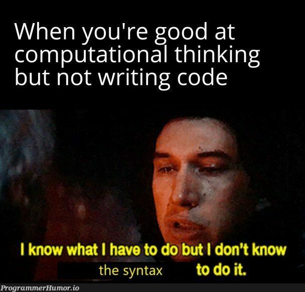 Pseudocode for days | code-memes, Pseudocode-memes | ProgrammerHumor.io