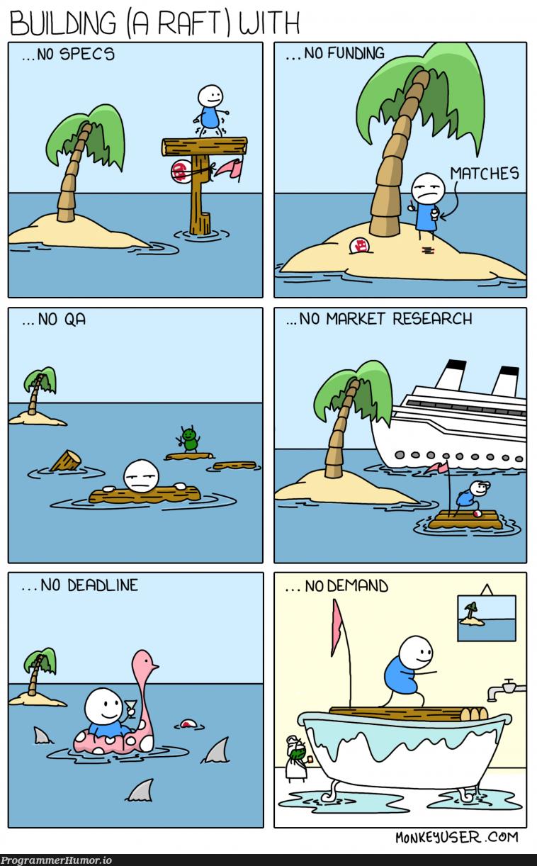 Building a raft | ProgrammerHumor.io