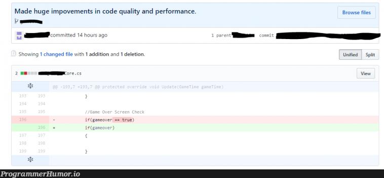 Huge improvements in both code quality and performance. | code-memes, performance-memes, bot-memes, cs-memes | ProgrammerHumor.io
