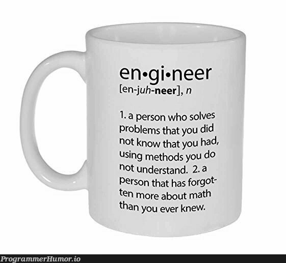 See? There is such a thing as a Software Engineer!   software-memes, engineer-memes, software engineer-memes   ProgrammerHumor.io