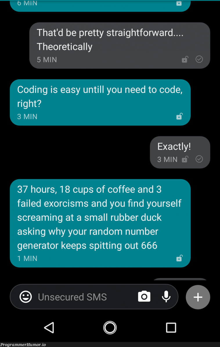 My non-coder friend is experiencing code for the first time.... | coding-memes, code-memes, coder-memes, random-memes | ProgrammerHumor.io