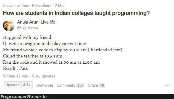 How are students in Indian colleges taught programming? | programming-memes, code-memes, program-memes, IT-memes, comment-memes, indian-memes | ProgrammerHumor.io