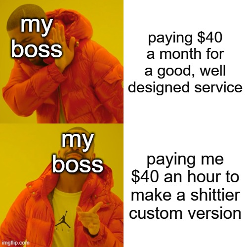Only 17 more years until it pays for itself | design-memes, version-memes, IT-memes | ProgrammerHumor.io