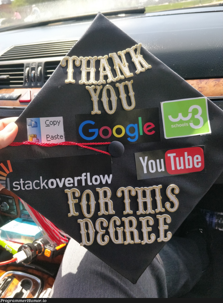 Graduated with a computer science degree this weekend. I decorated my graduation cap. | computer-memes, computer science-memes | ProgrammerHumor.io