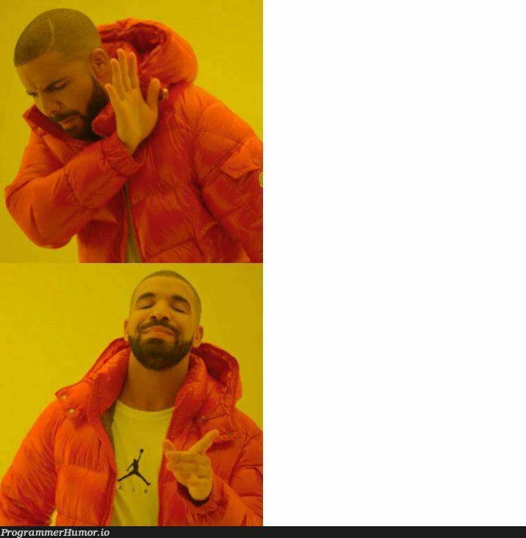 Drake in Tabs vs. Spaces debate | space-memes, tabs-memes | ProgrammerHumor.io