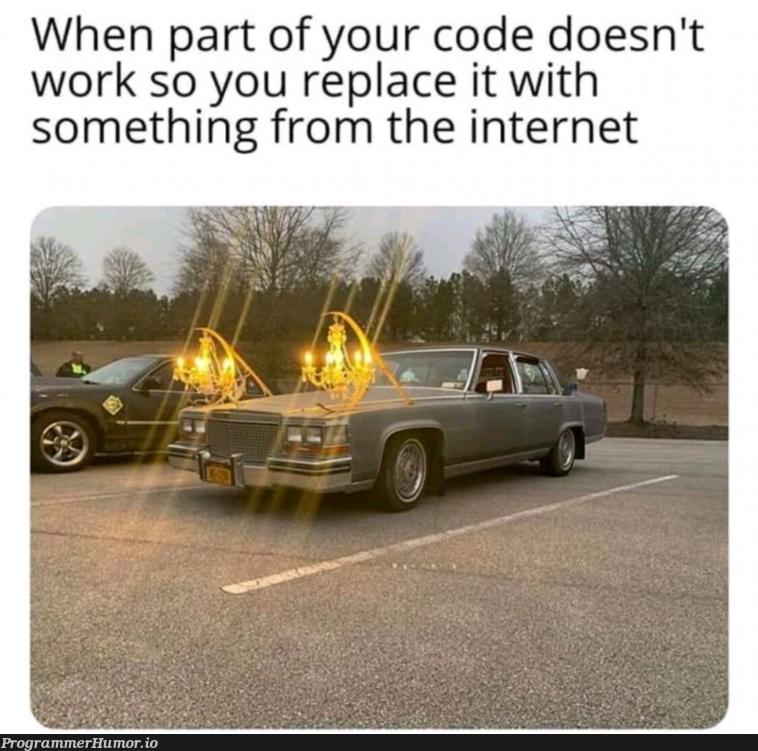If it works, is good.   code-memes, internet-memes, IT-memes   ProgrammerHumor.io