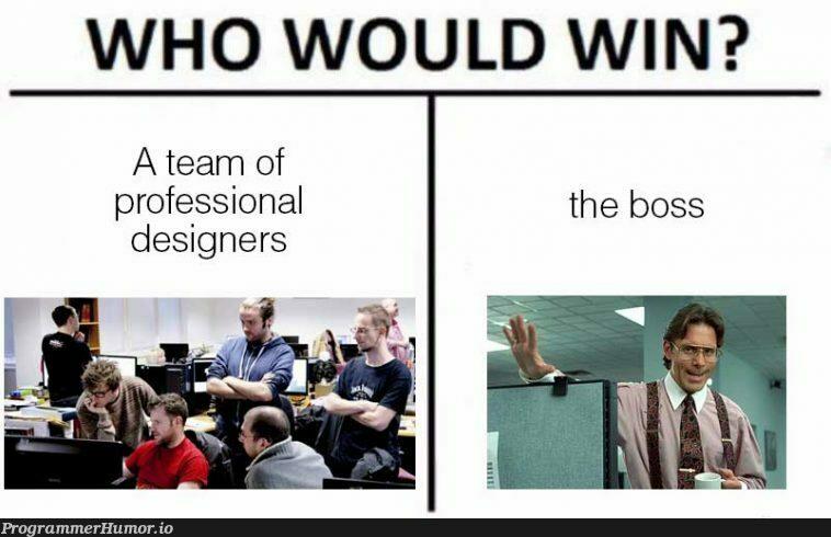 How every crappy design gets made | design-memes, designer-memes | ProgrammerHumor.io