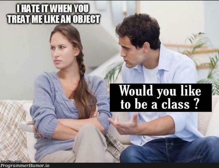 She is a class now | class-memes | ProgrammerHumor.io