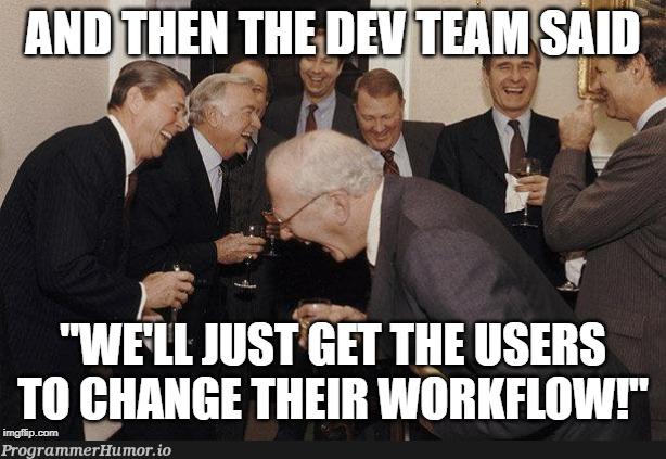 Always easier said than done | ProgrammerHumor.io