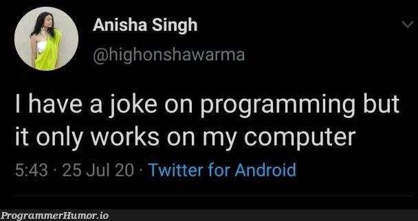 Like always. | programming-memes, computer-memes, android-memes, program-memes, IT-memes, twitter-memes | ProgrammerHumor.io