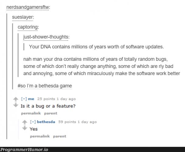 DNA | software-memes, bugs-memes, bug-memes, random-memes, date-memes, rds-memes, feature-memes | ProgrammerHumor.io