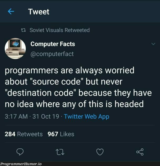 How can you say something so controversial yet so brave? | programmer-memes, code-memes, computer-memes, web-memes, program-memes, idea-memes, ide-memes, source code-memes, twitter-memes, retweet-memes | ProgrammerHumor.io