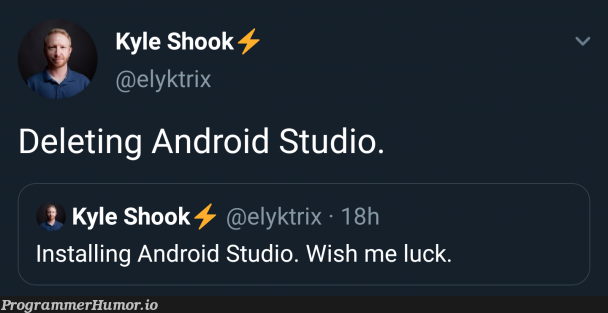 Android Studio!   android-memes, android studio-memes   ProgrammerHumor.io