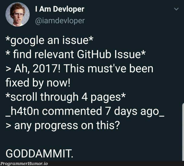 Just keep searching.... | git-memes, github-memes, search-memes, comment-memes | ProgrammerHumor.io