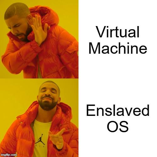 Ah yes, enslaved OS | machine-memes, mac-memes | ProgrammerHumor.io