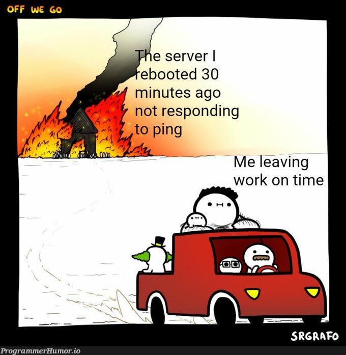 GET IN THE FUCKING CAR!! GO GO GO! | ProgrammerHumor.io
