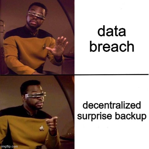 so when was your last backup? | data-memes | ProgrammerHumor.io