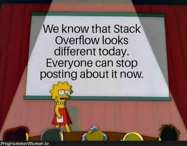 PSA for the noobs who don't bother checking recent posts. | stack-memes, overflow-memes, IT-memes, bot-memes | ProgrammerHumor.io