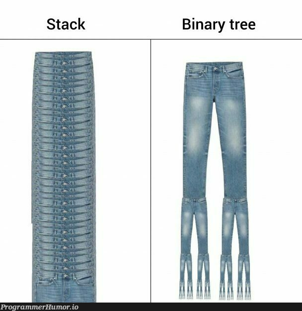 Denim structures | stack-memes, binary-memes | ProgrammerHumor.io